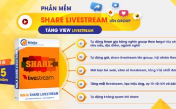 phan-mem-share-livestream-len-group-tang-view-livestream