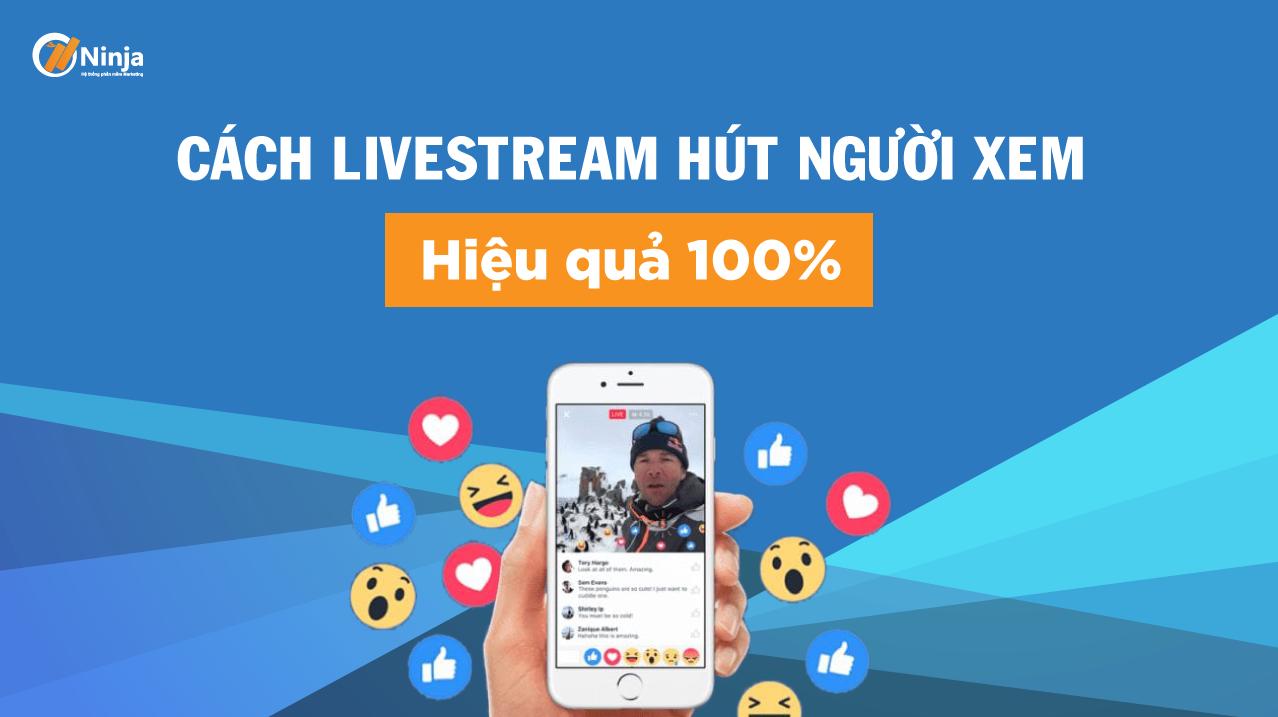 cach-livestream-hut-nguoi-xem