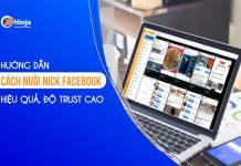 Cách nuôi nick facebook hiệu quả